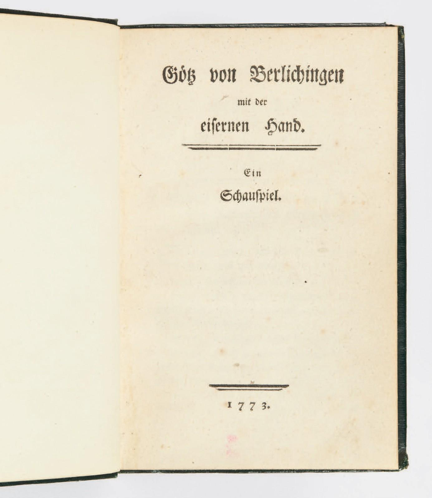 -goethe-johann-wolfgang-von-gotz-von-berlichingen-mit-der-eisernen-hand-ein-schauspiel-sans-lieu-darmstadt-eylau-pour-merck-1773--193